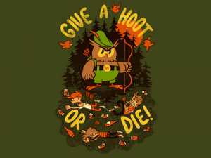 """Give a Hoot or Die"" shirt logo with angry forest owl"