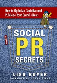 Social pr secrets lisa buyer
