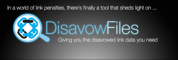 DisavowFiles brings transparency to disavow data