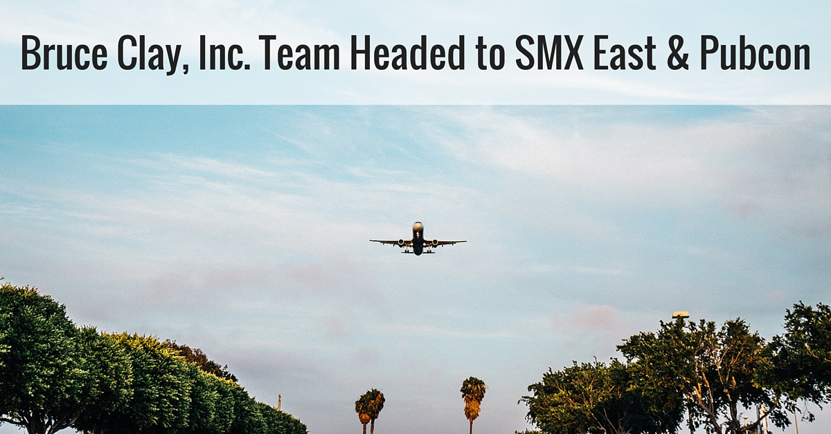 Bruce Clay, Inc. Team Headed to SMX East
