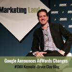 SMX Keynote AnnouncesGoogle AdWords News