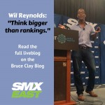 Wil Reynolds__Think biggerthan rankings._