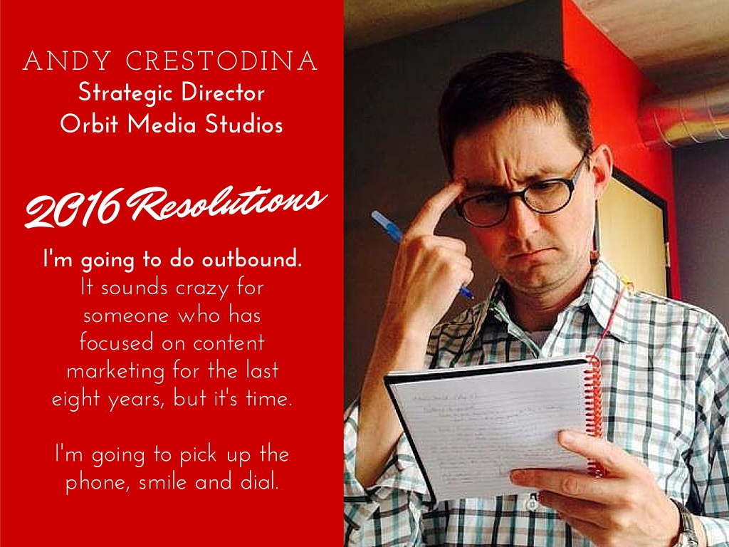 Andy Crestodina 2016 resolutions