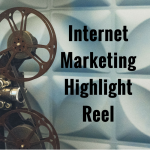 Internet Marketing Highlight Reel Feature Pic