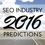 2016 SEO Industry Predictions