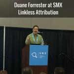 Duane Forrester at SMX-Link Attibution