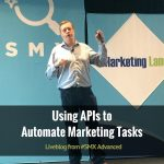 Using APIs to Automate Marketing Tasks