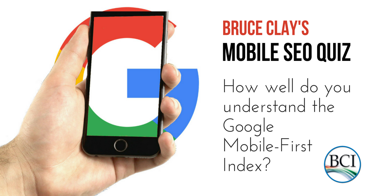 bruce clay's mobile seo quiz