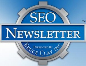 SEO Newsletter from Bruce Clay, Inc.