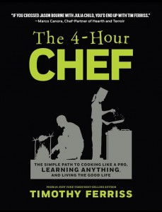 Timothy Ferriss's The 4-Hour Chef