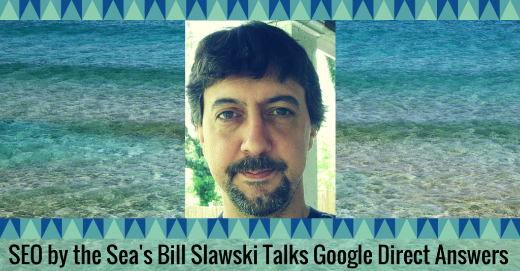 Bill Slawski of SEO by the Sea, SMX West Speaker Series Interview
