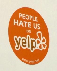 people hate us on yelp