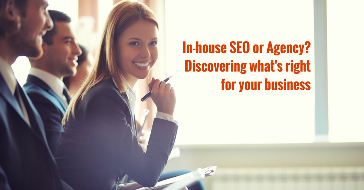 In-House or SEO Agency: Which is Right for Your Business?