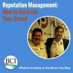 Reputation Management liveblog