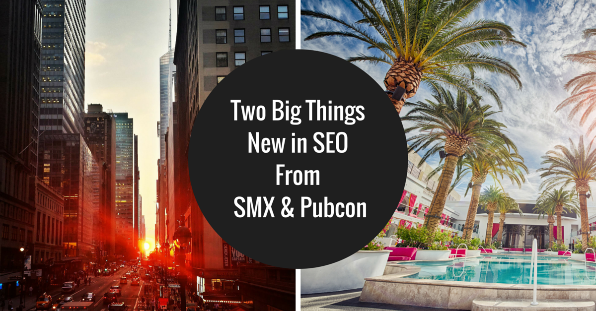 New in SEO from SMX and Pubcon
