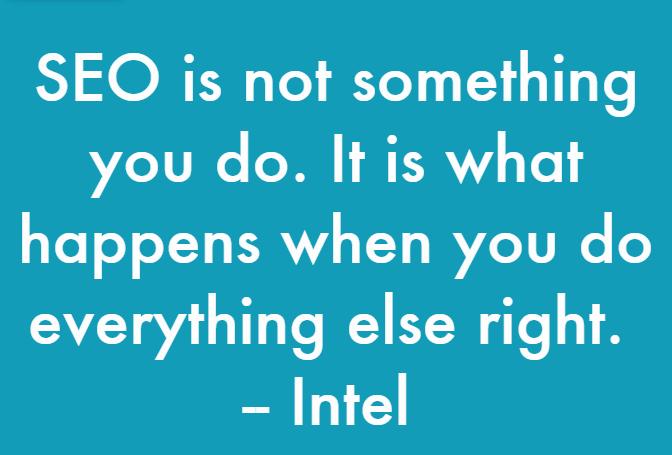 Intel SEO Philosophy.