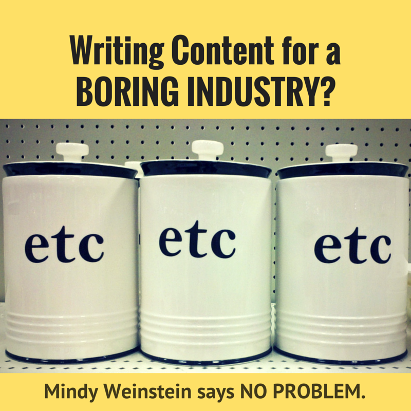 Writing Content for a Boring Industry