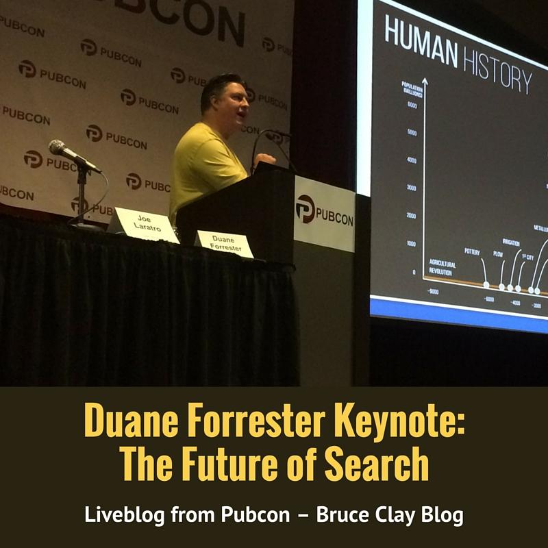 Duane Forrester Keynote Liveblog