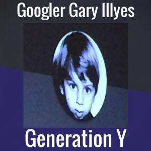 Googler Gary Illyes_ Generation Y