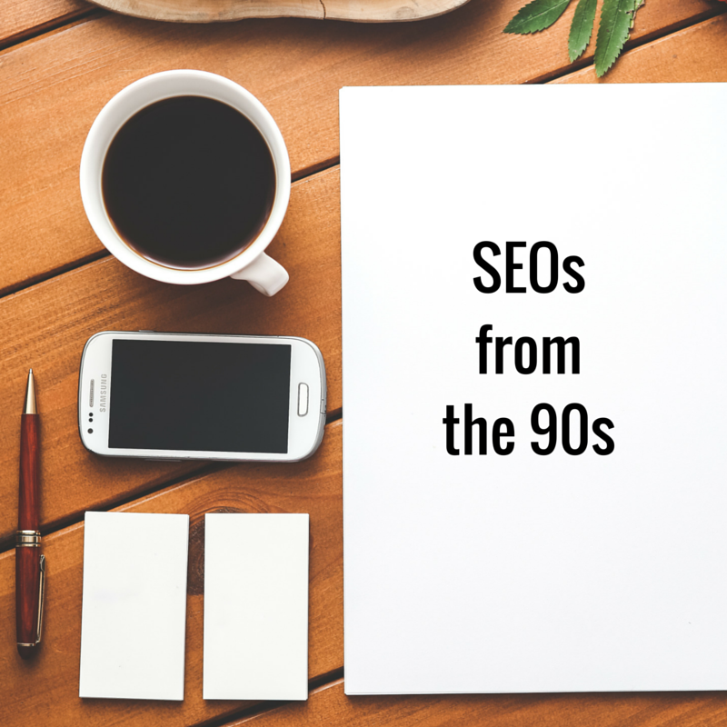 SEOs from the 90s