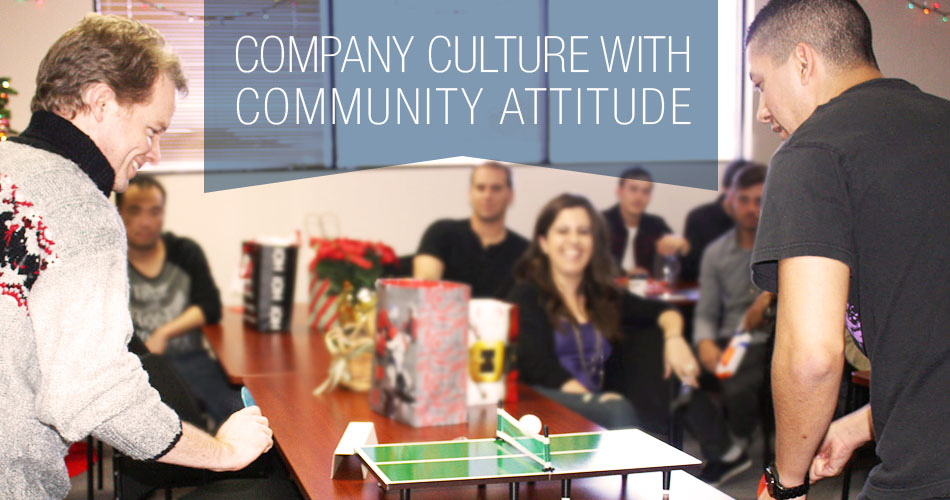 Company Culture with Community Attitude