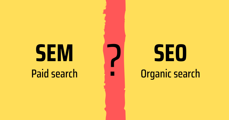 What is SEM vs SEO meaning.