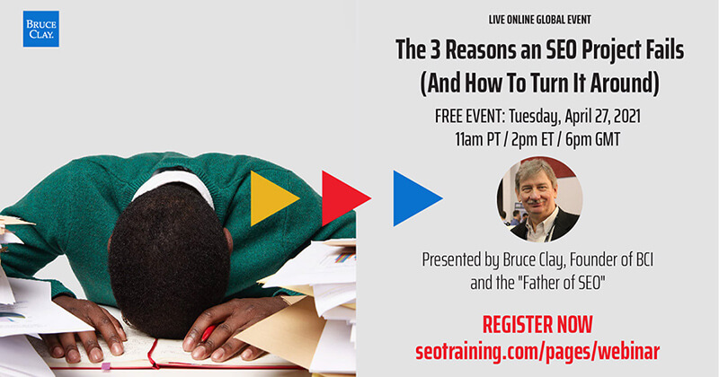 Bruce Clay will host a first-ever live webinar on April 27th
