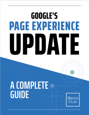Get the free e-book on Google's page experience update.